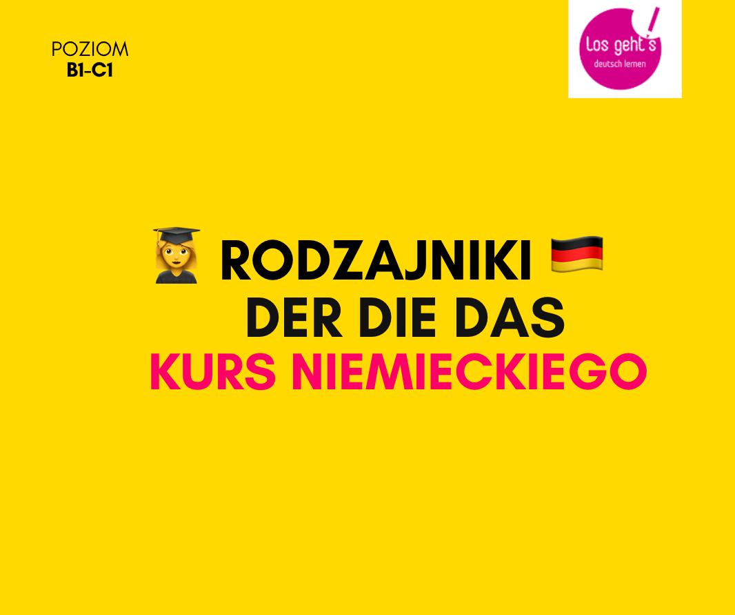 kurs niemieckiego rodzajniki der die das